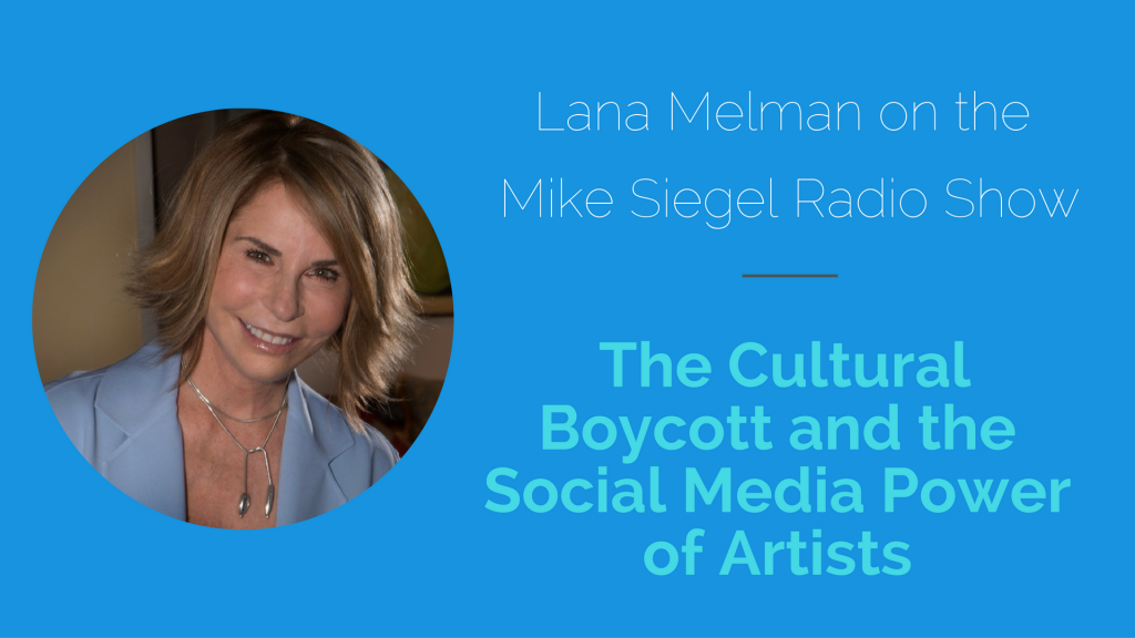 The Cultural Boycott and the Social Media Power of Artists